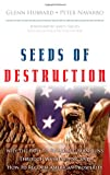 Seeds of Destruction, R. Glenn Hubbard and Peter Navarro, 0137027737