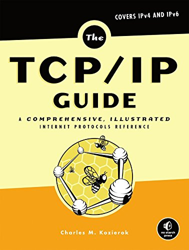 Price comparison product image The TCP / IP Guide: A Comprehensive,  Illustrated Internet Protocols Reference