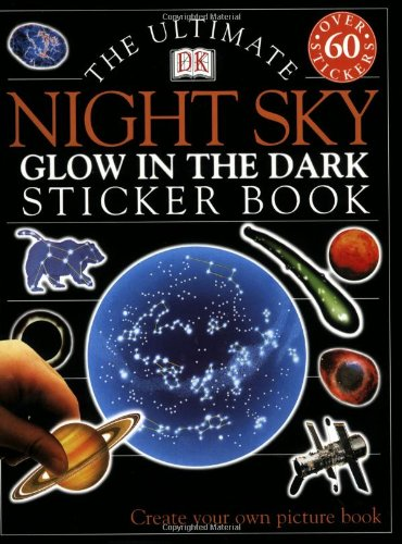 Ultimate Sticker Book: Night Sky -- Glow in the Dark (Ultimate Sticker Books)