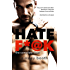 Hate F*@k (Forbidden Bodyguards Book 1)