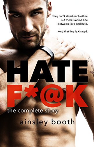 Hate F*@k (Forbidden Bodyguards Book 1) by [Booth, Ainsley]