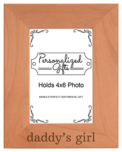 Personalized Daddys Girl - Personalized Gifts Daddy's Girl Baby Daughter Natural Wood Engraved 4x6 Portrait Picture Frame Wood