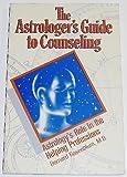The Astrologer's Guide to Counseling, Bernard Rosenblum, 0916360148