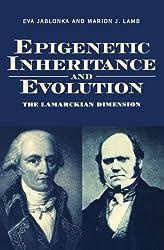 Epigenetic Inheritance and Evolution: The Lamarckian Dimension