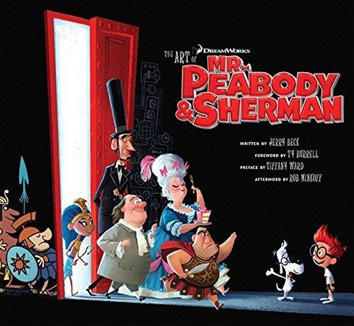 The Art of Mr. Peabody & Sherman (The Art Of Mr Peabody And Sherman)