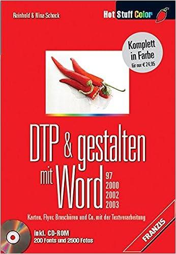 Dtp Gestalten Mit Word 97 2000 2002 2003 Karten Flyer