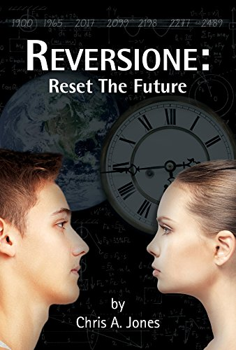 Reversione: Reset the Future by [Jones, Chris  A.]