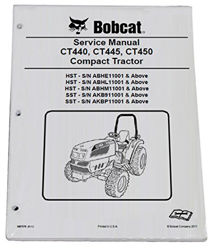 Bobcat CT440 CT445 Compact Tractor Repair Workshop Service Manual - Part Number # 6987079 by Bobcat (Image #1)