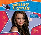 Miley Cyrus: Singer/Actress/ Star of Hannah Montana