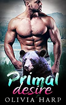 Primal Desire: a BBW Bear Shifter Paranormal Romance (Shadowlands Bear Shifters Book 5) by [Harp, Olivia]