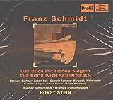 Franz Schmidt: Book With 7 Seals (Das Buch Mit Sieben Siegeln)