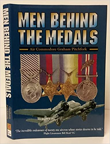 Book The Men Behind the Medals: Actions of 21 Aviators During World War Two v. 1