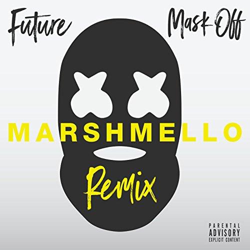 Mask Off (Marshmello Remix) [E...