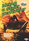 Being a Stunt Performer (On the Radar: Awesome Jobs)