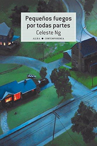 Pequeos fuegos por todas partes (Contempornea) (Spanish Edition)
