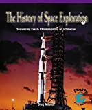 The History of Space Exploration, Greg Moskal, 0823988503
