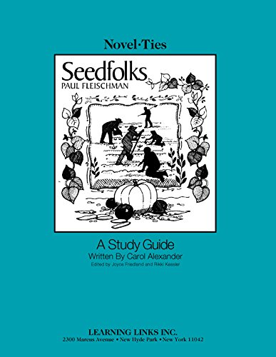 Seedfolks: Novel-Ties Study Guides