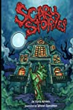 img - for Scary Stories: Horror Stories for Kids - Short Stories for Children book / textbook / text book