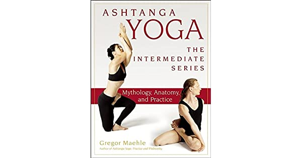 Amazon.com: Ashtanga Yoga - The Intermediate Series ...