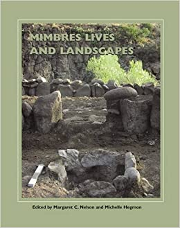 Mimbres Lives And Landscapes por Margaret C. Nelson epub