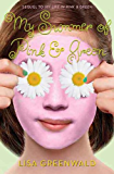 My Summer of Pink & Green (Pink & Green series Book 2)