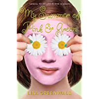 My Summer of Pink & Green (Pink & Green series Book 2)