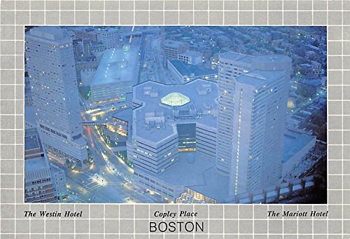 The Westin Hotel Copley Place & Mariott Hotel Boston Massachusetts - Copley Boston Place