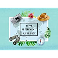 Happy Retirement Guest Book: Sign in Message Book Well Wishes For Friends and Family to write in Retirement Party Memory Keepsake Good Luck Size 8.25 x 6 Inche Travel and Map Elements