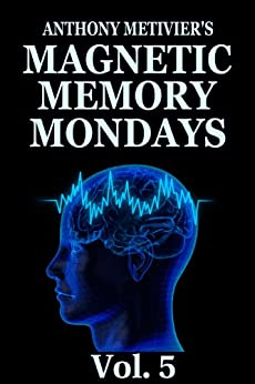 Magnetic Memory Mondays Newsletter ebook