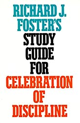 Richard J. Foster's Study Guide for