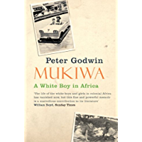 Mukiwa: A White Boy in Africa (English Edition)
