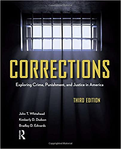 Corrections third edition exploring crime punishment and justice corrections third edition exploring crime punishment and justice in america 3rd edition fandeluxe Image collections