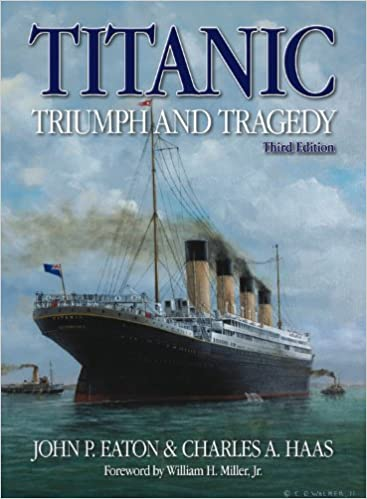 Titanic Triumph and Tragedy: Third Edition