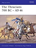 img - for The Thracians 700 BC-AD 46 (Men-at-Arms) book / textbook / text book