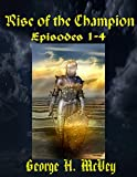 Rise of the Champion 1-4