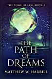 The Path of Dreams (The Tome of Law Book 2)