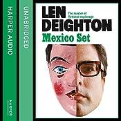 Mexico Set | Len Deighton