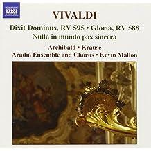 Vivaldi: Dixit Dominus, RV 595 / Gloria, RV 588 / Nulla in mundo pax sincera