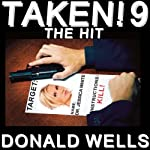 Taken! 9: The Taken! Series of Short Stories | Donald Wells