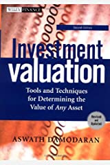 Investment Valuation: Tools and Techniques for Determining the Value of Any Asset, Second Edition Hardcover