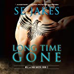 Long Time Gone: Hell or High Water, Book 2 | SE Jakes