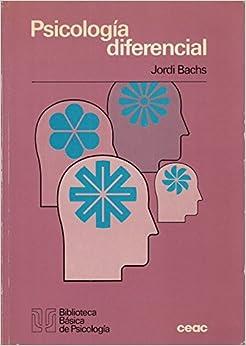 PSICOLOGÍA DIFERENCIAL: Amazon.es: BACHS, JORDI: Libros