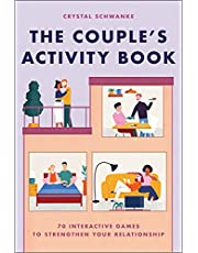 The Couple's Activity Book: 70 Interactive Games to Strengthen Your Relationship (Relationship Books for Couples)