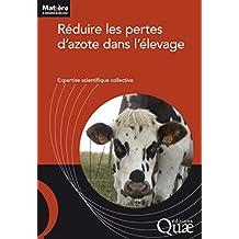 Réduire les pertes d'azote dans l'élevage (Matière à débattre et décider) (French Edition)
