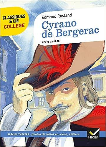 Cyrano De Bergerac Nouveau Programme Classiques Cie College 38 French Edition 9782401028210 Amazon Com Books