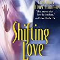 Shifting Love: The Foundation, Book 1 Audiobook by Constance O' Day-Flannery Narrated by Andi Arndt