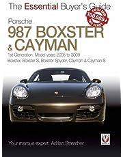Porsche 987 Boxster & Cayman: 1st Generation: Model Years 2005 to 2009 Boxster, Boxster S, Boxster Spyder, Cayman & Cayman S