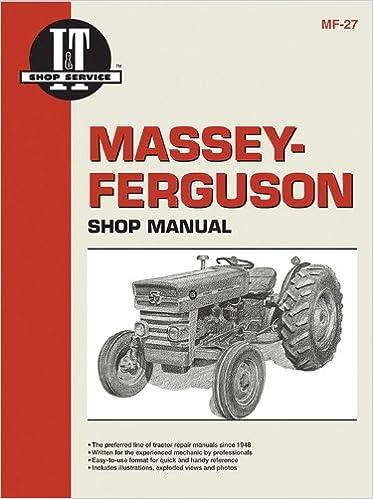 Massey Ferguson Shop Manual Models Mf135 Mf150 Mf165 I T Shop Service Penton Staff 9780872881297 Amazon Com Books