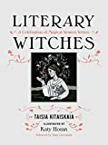 Literary Witches: A Celebration of Magical Women