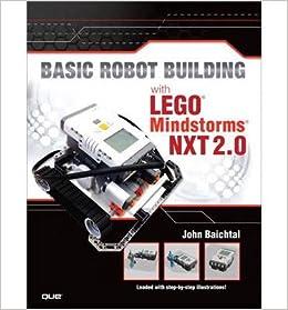 [( Basic Robot Robot Robot Building   Lego Mindstorms NXT 2.0 )] [by: John Baichtal] [Jan-2013] B00FBA98A2 433237
